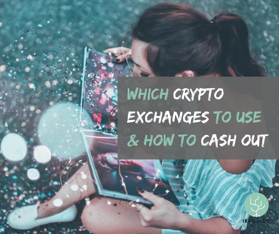 Which Crypto Exchanges To Use And How To Cash Out