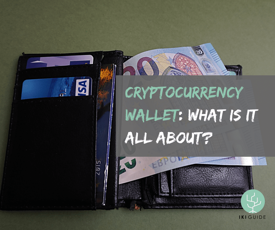 Cryptocurrency Wallet: What Is It All About?