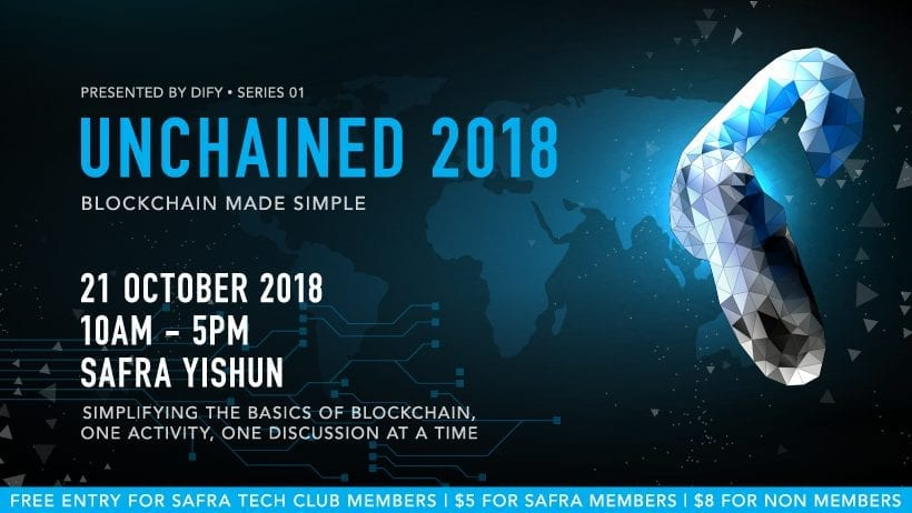 [SAFRA Event] Unchained Blockchain Conference on 21 October 2018 (Sunday)
